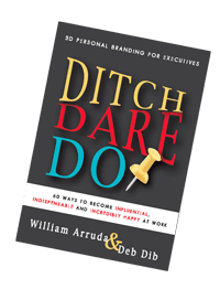 Ditch Dare Do by William Arruda